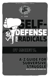 Self-Defense for Radicals