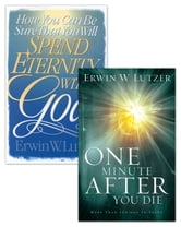 How You Can Be Sure That You Will Spend Eternity With God/One MInute After You Die Set