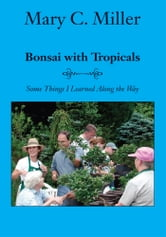 Bonsai with Tropicals
