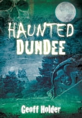 Haunted Dundee