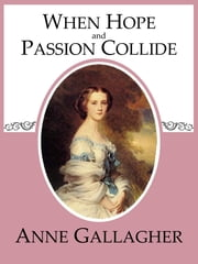 download When Hope and Passion Collide book