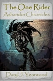 The One Rider: Ashandor Chronicles - Book 1