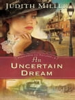 Uncertain Dream, An (Postcards from Pullman Book #3)