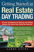 Getting Started in Real Estate Day Trading