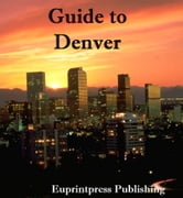 Guide to Denver