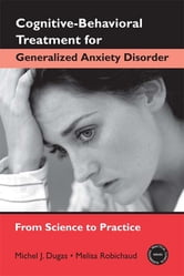 Cognitive-Behavioral Treatment for Generalized Anxiety Disorder