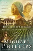 Color of Your Skin Ain't the Color of Your Heart, The (Shenandoah Sisters Book #3)