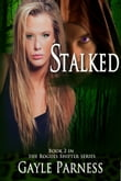 Stalked: Book 2 Rogues Shifter Series
