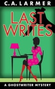Last Writes (Ghostwriter Mystery 3)