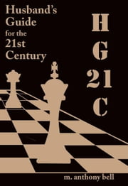 HG21C:A Husband's Guide for the 21st Century