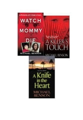 Michael Benson's True Crime Bundle: Watch Mommy Die, A Killer's Touch & A Knife In The Heart