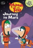 Phineas and Ferb: Journey to Mars