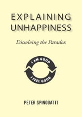 Explaining Unhappiness