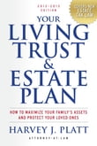 Your Living Trust and Estate Plan, 2012-2013 Edition
