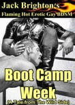 Boot Camp Week (A Flaming Hot Erotic Gay Tale from The Wild Side)