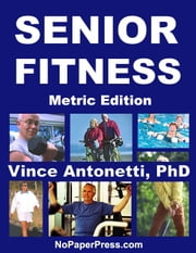 Senior Fitness - Metric Edition