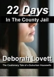 22 Days in the County Jail
