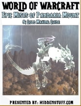 World of Warcraft Epic Mists of Pandaria Mount & Gold Making Guide