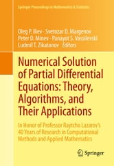 Numerical Solution of Partial Differential Equations: Theory, Algorithms, and Their Applications