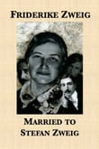Married to Stefan Zweig