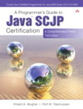 A Programmer's Guide to Java Certification: A Comprehensive Primer