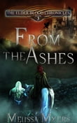 The Elder Blood Chronicles Book 3 From the Ashes