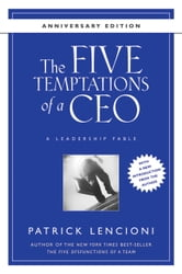 The Five Temptations of a CEO, 10th Anniversary Edition