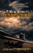 A New World: Dissension