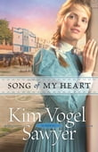 Song of My Heart (Heart of the Prairie Book #8)