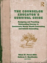 The Counselor Educator's Survival Guide
