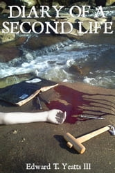 Diary of a Second Life