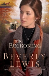 Reckoning, The (Heritage of Lancaster County Book #3)