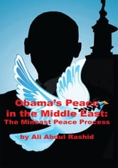 Obama's Peace in the Middle East