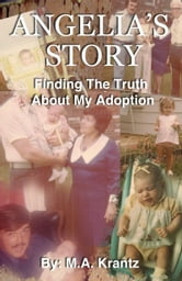 Angelia's Story: Finding The Truth About My Adoption