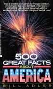 500 Great Facts to Know About America