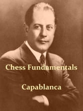 Chess Fundamentals [Illustrated]
