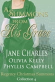 A Summons From His Grace, Regency Christmas Summons Collection 4