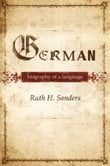 German : Biography of a Language