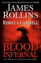 Blood Infernal, The Order of the Sanguines Series