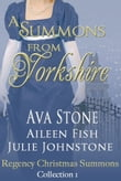 A Summons From Yorkshire, Regency Christmas Summons Collection 1