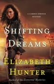 Shifting Dreams: A Cambio Springs Mystery