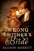 The Wrong Brothers Bride