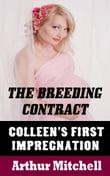 The Breeding Contract: Colleen's First Impregnation (BDSM Erotic Romance)