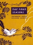Japanese Haiku: The Four Seasons