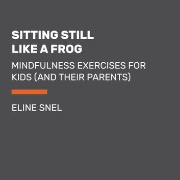 All About Sitting Still Like A Frog Mindfulness Exercises For Kids