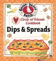 Circle of Friends Cookbook - 25 Dip & Spread Recipes