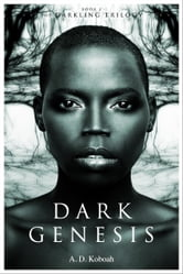 Dark Genesis (The Darkling Trilogy, Book 1)