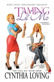 Taming Lil' Mo (Next Level Publishing Presents)