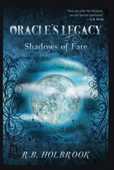 Oracle's Legacy: Shadows of Fate (Book 2)
