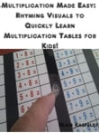 Multiplication Made Easy: Rhyming Visuals to Quickly Learn Multiplication Tables for Kids!